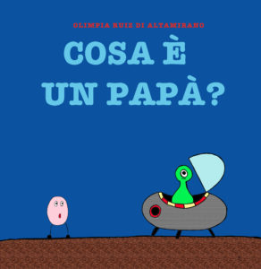 Copertina Cosa è un papà? - Libro per bambini