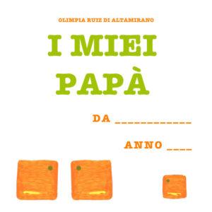 I miei papà, un libro per le famiglie arcobaleno