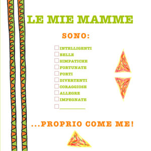 Le mie mamme - famiglie arcobaleno