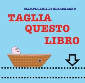 Libri Montessori per bambini: Taglia questo libro