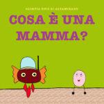 Cosa è una mamma? Idee regalo per la mamma