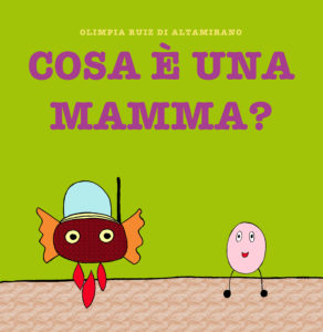 Copertina Cosa è una mamma? - Libro per bambini