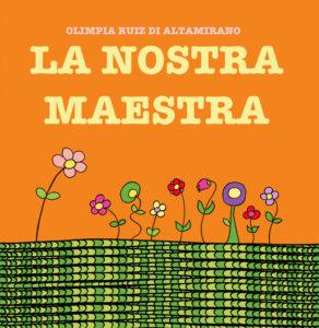 La nostra maestra - Libro per bambini