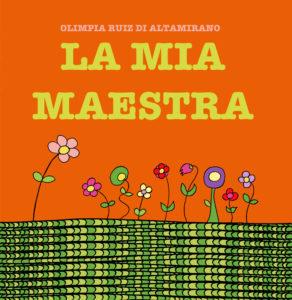 La mia maestra - Libro per bambini