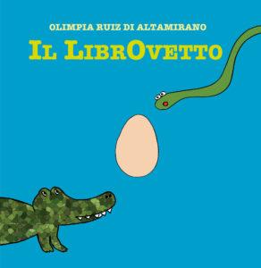 Il LibrOvetto, una storia divertente per bambini. Una avventura su carta.