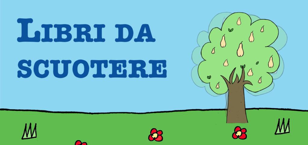 Libri per bambini - Libri da scuotere - Olimpia Ruiz di Altamirano