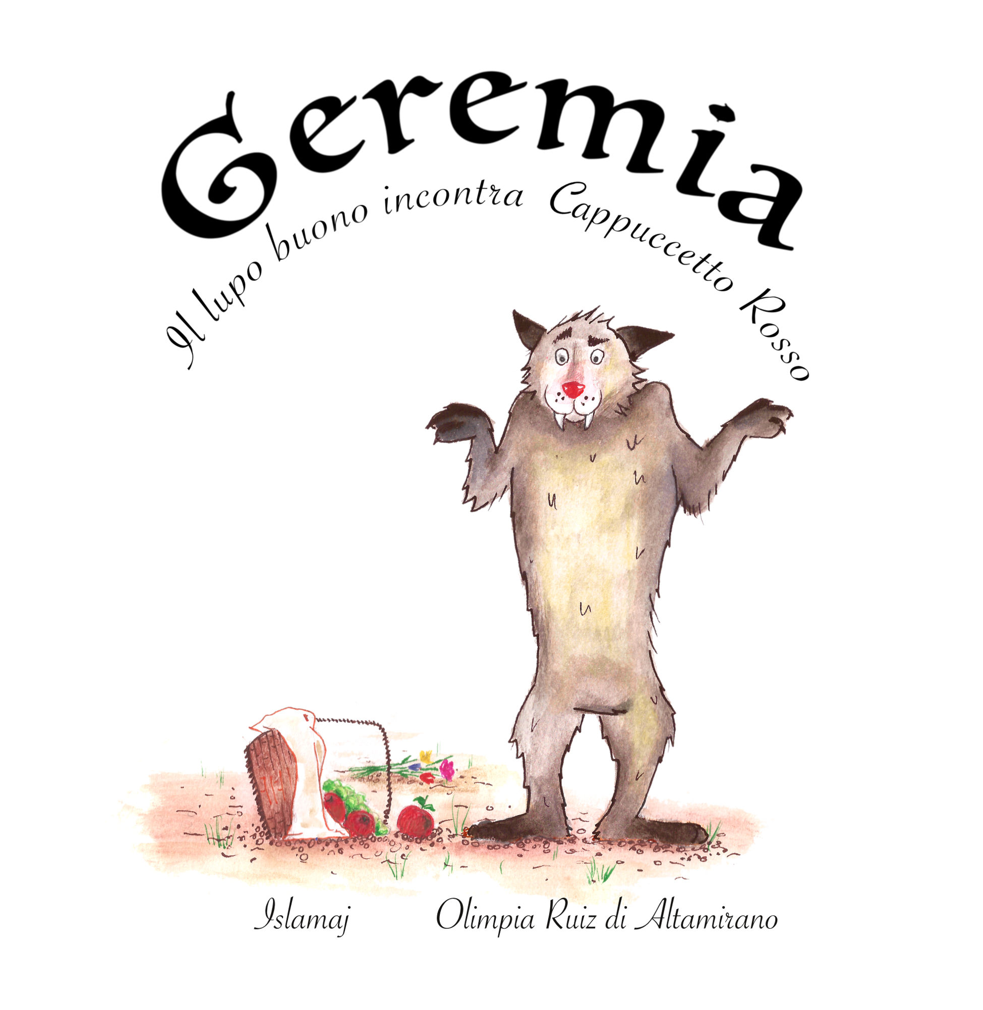Geremia, il lupo buono, incontra Cappuccetto Rosso - Libro per bambini