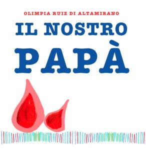 Il nostro papà - Libro per bambini