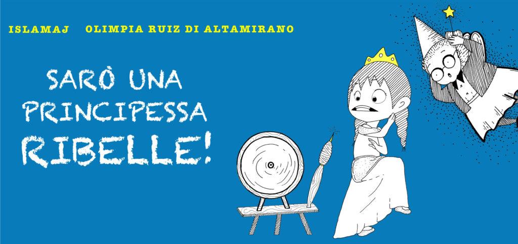 Libri per bambini - Sarò una principessa ribelle