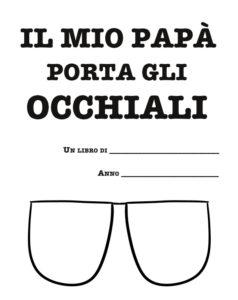 Il mio papà porta gli occhiali - Idea regalo originale papà