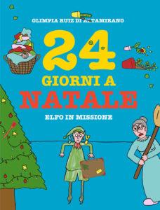 24 giorni a Natale - Il calendario dell'avvento più divertente che ci sia...