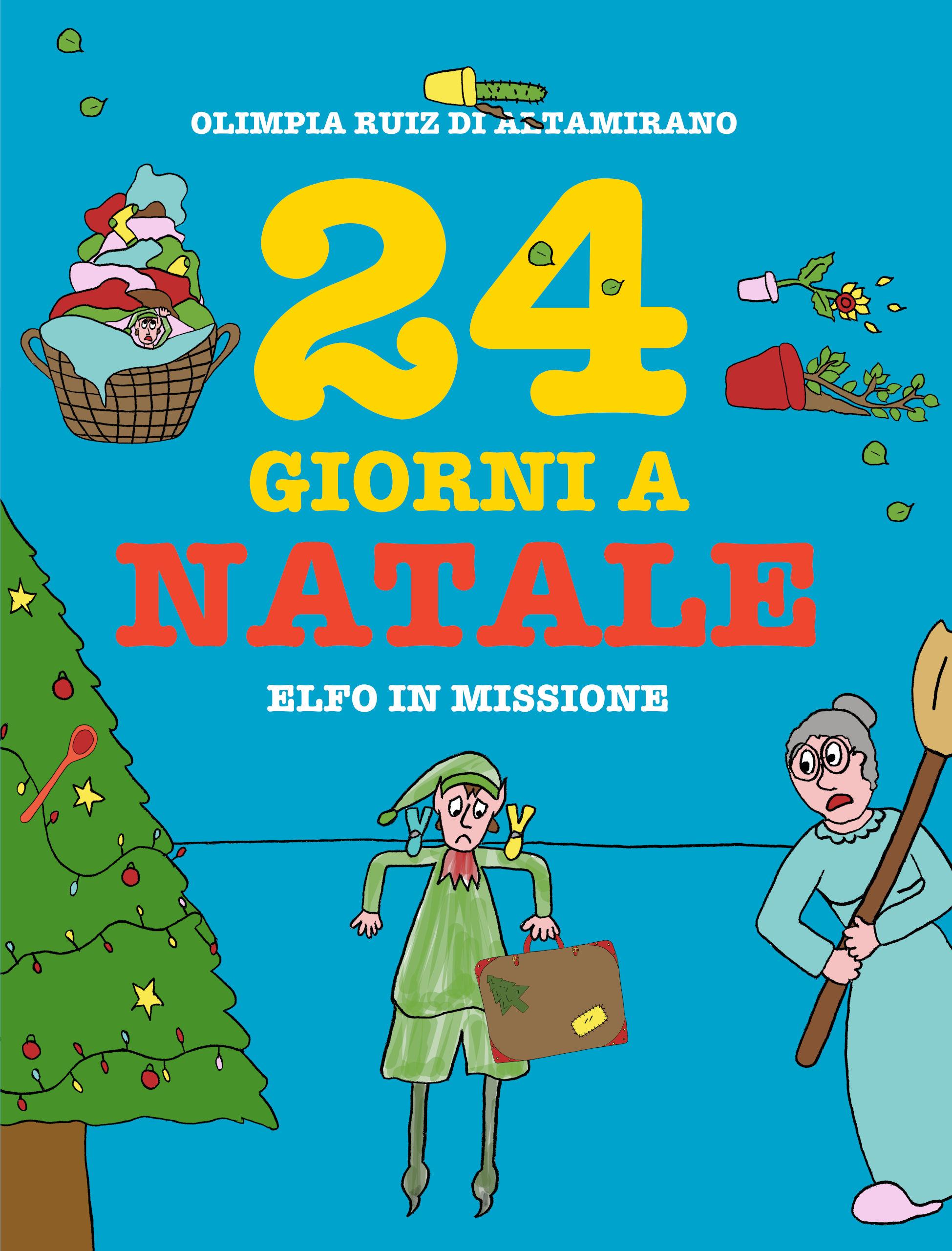 24 giorni a Natale - Elfo in missione