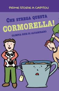 Prime storie a capitoli: Che strega questa Cormorella!