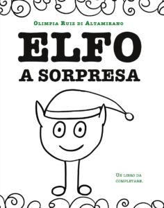 Elfo a sorpresa - Un'avventura con l'elfo di Babbo Natale
