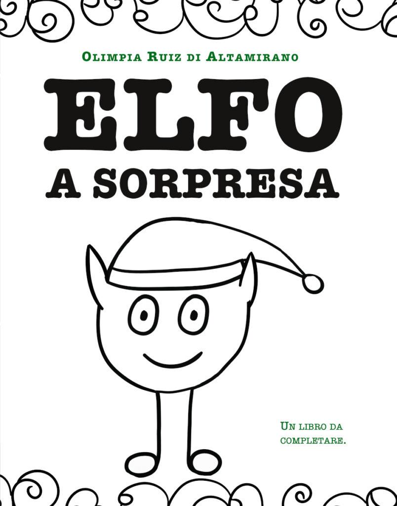 Elfo a sorpresa - L'avventura con l'elfo di Natale